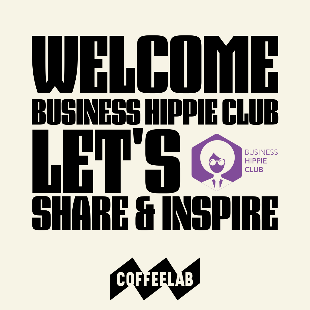 Welcome business hippie club